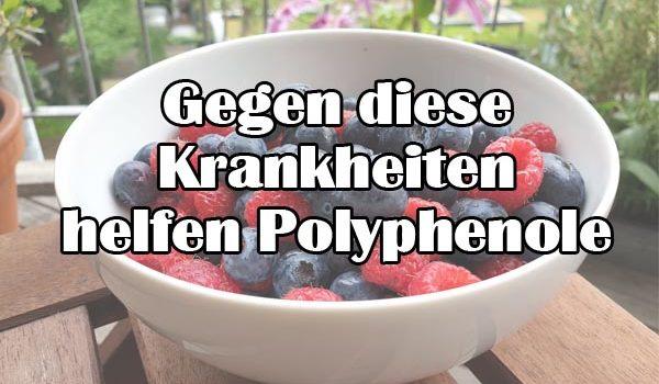 Gegen diese Krankheiten helfen Polyphenole