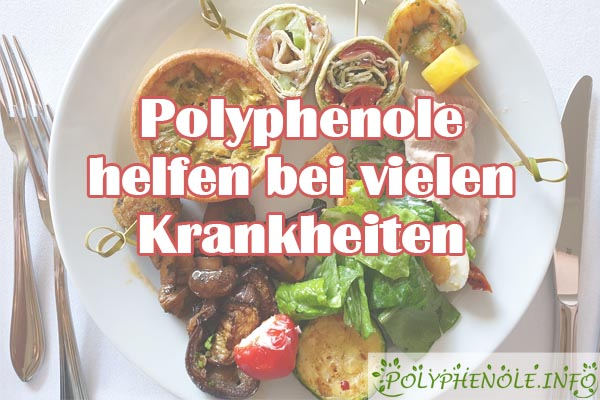 Polyphenole helfen bei vielen Krankheiten