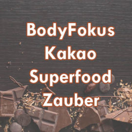 BodyFokus-Kakao-Superfood-Zauber-top