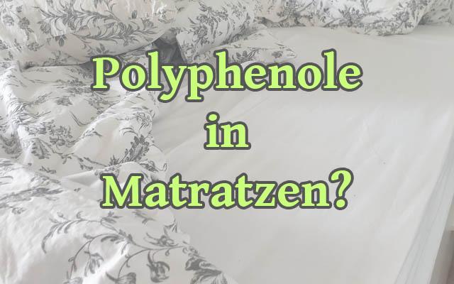 Polyphenole in Matratzen